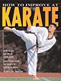 How to Improve at Karate, Jim Drewett and Ashley Martin, 0778735680