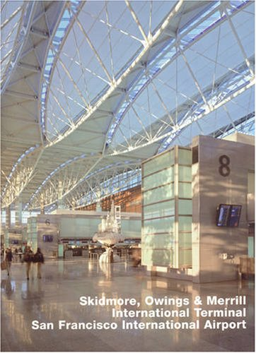 Skidmore, Owings & Merrill, International Terminal, San Francisco International Airport: Opus - Stores Airport In San Francisco