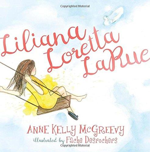 Liliana Loretta LaRue (Morgan James Kids)