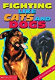 Cats and Dogs, Elizabeth Lenhard, 0439225698