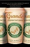 Grande Expectations, Karen Blumenthal, 0307339726