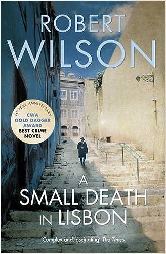 A Small Death in Lisbon by Robert Wilson (2009-08-06)