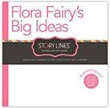 img - for Story Lines: Flora Fairy's Big Ideas (Illustrate Your own Book) (Story Lines: Illustrate-Your-Own Books) by M.H. Clark (September 1, 2014) Hardcover Act book / textbook / text book