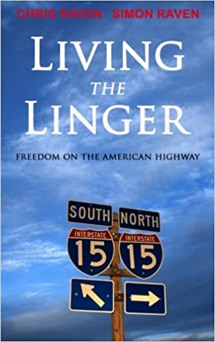 Living the Linger: Freedom on the American Highway