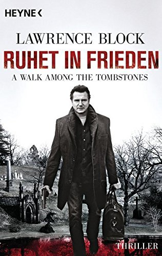 Ruhet in Frieden. A Walk Among the Tombstones: Thriller by Lawrence Block (2014-10-13)