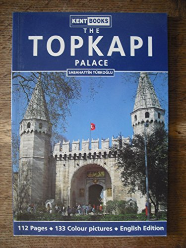 Topkapi Palace - The Topkapi Palace (English)