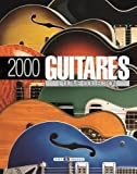 2000 guitares : L'ultime collection