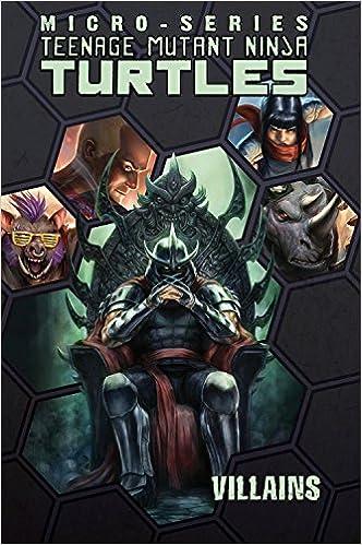 Teenage Mutant Ninja Turtles: Villains Micro-Series Volume 2 ...