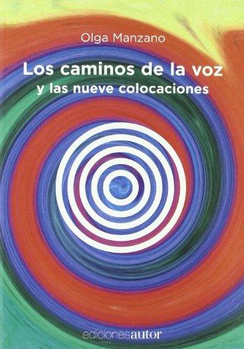 Descargar Libro Caminos De La Voz Y Las Nueve Col Olga Manzano