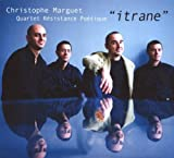 Itrane by Christophe Marguet
