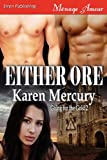 Either Ore, Karen Mercury, 1610345304
