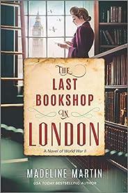 The Last Bookshop in London: A Novel of World War II