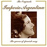 The Queen of Spanish Songs by Imperio Argentina (2008-03-25)