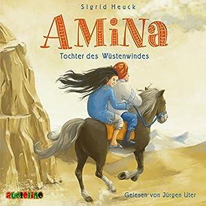 Amina - Tochter des Wüstenwindes Hörbuch