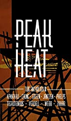 Peak Heat: A Dystopian Anthology