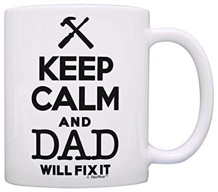 Amazon Fathers Day Gift Keep Calm Dad Will Fix It Birthday Coffee Mug Tea Cup White Kitchen Dining