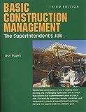 Basic Construction Management: The Superintendent s Job