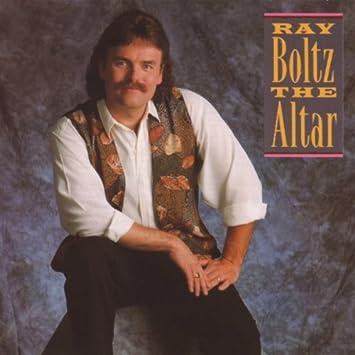 ray boltz the altar