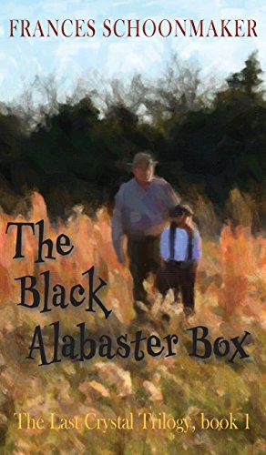 The Black Alabaster Box (The Last Crystal Trilogy)