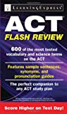 ACT Flash Review, Learning Express Llc, 1576858960