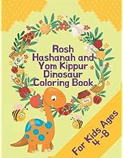 Rosh Hashanah and Yom Kippur Dinosaur Coloring Book: Jewish High Holy Day Coloring Book for Boys and Girls Aged 4-8