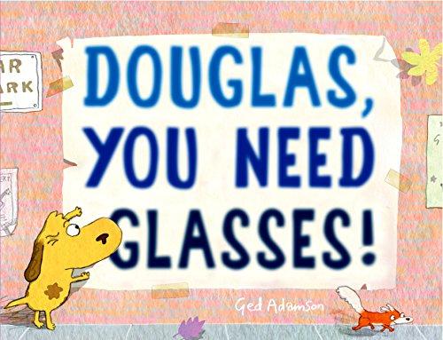 Douglas, You Need Glasses!
