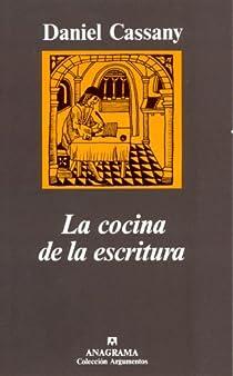 La cocina de la escritura par Cassany Comas