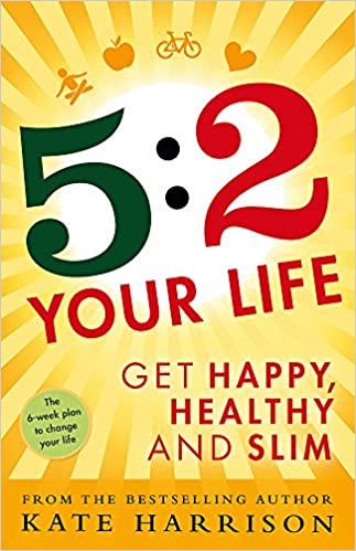 52 Your Life Get Happy Healthy And Slim Amazoncouk Kate Harrison 9781409154969 Books
