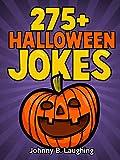 275+ HALLOWEEN JOKES FOR KIDS!: Funny Halloween Joke Collection for Kids, Early Readers, Funny Jokes, Halloween Jokes (Funny Halloween Jokes for Kids)