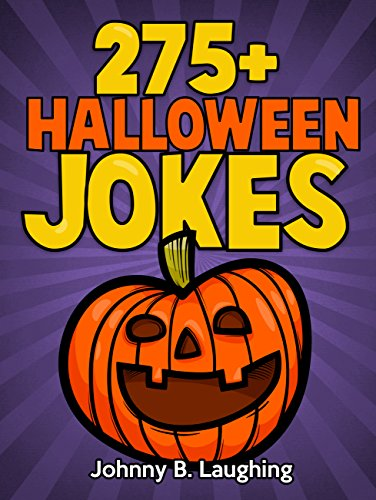 275 halloween jokes funny halloween for kids by laughing johnny b