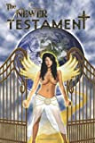 The Newer Testament, Jack Ashe, 1432788558