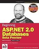Beginning ASP. NET 2. 0 Databases, John Kauffman and Thiru Thangarathinam, 0764570811