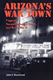 img - for Arizona's War Town: Flagstaff, Navajo Ordnance Depot, and World War II book / textbook / text book