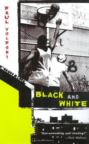 Black and White by Paul Volponi (2005-05-05)