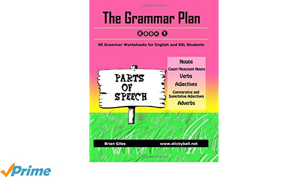 The Grammar Plan (Book 1): Parts of Speech: Step-by-step grammar ...