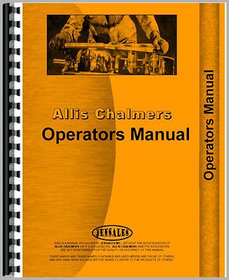 New Operators Manual Made for Allisc Chalmers AC Cultivator Model 61