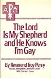 The Lord Is My Shepherd and He Knows I'm Gay, Charles L. Lucas, 0840212496