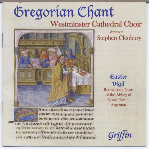 Gregorian Chant from Westminster Cathedral Choir (also from Argentan)