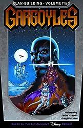Gargoyles: Clan Building Volume 2