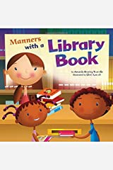 Manners with a Library Book (Way to be!: Manners) Paperback