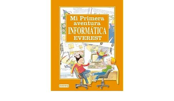 Mi Primera Aventura Informatica (Spanish Edition) (Spanish) Hardcover – December, 1998