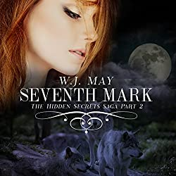 Seventh Mark: The Hidden Secrets Saga, Book 2