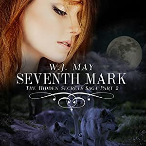 Seventh Mark: The Hidden Secrets Saga, Book 2 Audiobook