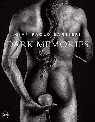 Gian Paolo Barbieri: Dark Memories by Skira