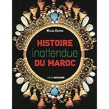 HISTOIRE INATTENDUE DU MAROC
