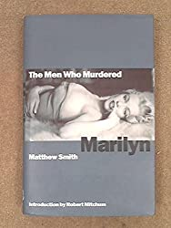 The Men Who Murdered Marilyn