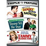Tammy and the Bachelor / Tammy Tell Me True / Tammy and the Doctor