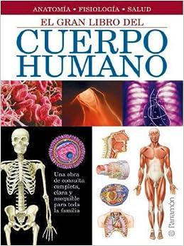 El Gran Libro Del Cuerpo Humano por Adolfo Cassan