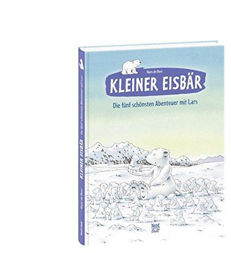 Kleiner Eisbär  Die Fünf Schönsten Abenteuer Mit Lars  Der Kleiner Eisbär