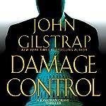 Damage Control: A Jonathan Grave Thriller, Book 4 | John Gilstrap